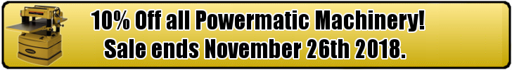 10% Off all Powermatic Machinery!